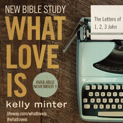 What Love Is Kelly Minter Small groups at Willow church